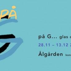 På G… Glas och Grafik